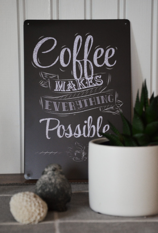 Coffe makes everyting possible